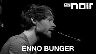 Enno Bunger - Abspann (live bei TV Noir)