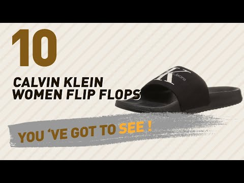 Calvin Klein Women Flip Flops // New & Popular 2017
