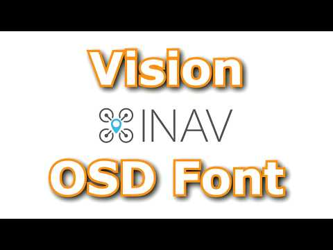 inav-osd-vision-font--pure-awesomeness