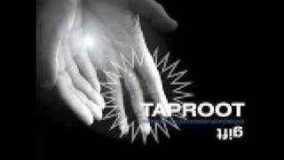 Taproot - Day By Day