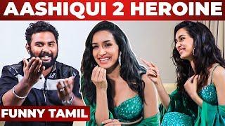 Shraddha Kapoor's First Tamil Interview   Aashiqui 2   Saaho   Prabhas   Tum Hi Ho   NPA 91