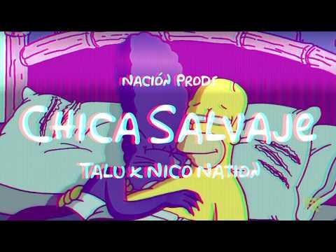 Chica Salvaje 🐯 Talu ❌ Nico Nation 🔥 (Official Audio)