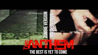 The Anthem - The Best Is Yet To Come (feat. Becko / Hopes Die Last)