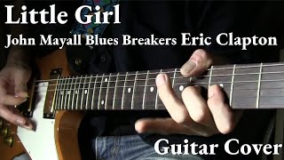 """Little Girl"" Cover / John Mayall Blues Breakers Eric Clapton"