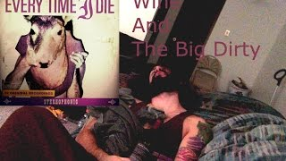 Wine And The Big Dirty - Rendez-Voodoo Every Time I Die Guitar Cover