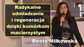 Radykalne odmładzanie i regeneracja dzięki komórkom macierzystym – Beata Miłkowska i Cezary Stawski