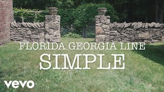Florida Georgia Line   Simple (Lyric Video)
