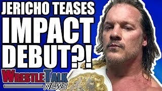 Chris Jericho TEASES Impact Wrestling Debut?! | WrestleTalk News Aug. 2018