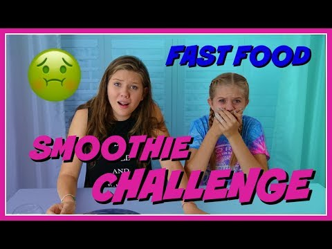 SMOOTHIE CHALLENGE || FAST FOOD EDITION || FUNNY FOOD CHALLENGE || Taylor and Vanessa