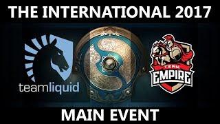 Team Liquid vs Empire GAME 1, The International 2017, Empire vs Team Liquid