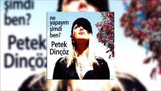 Petek Dinçöz - Doktora Git