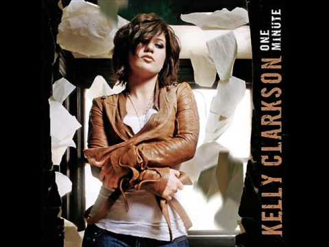 Kelly Clarkson - One Minute