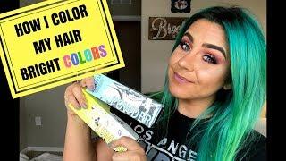 HOW I COLOR MY HAIR BRIGHT COLORS | PULP RIOT | BARRON BROCK