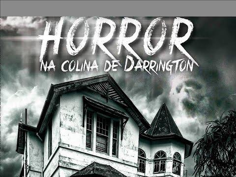 VÍDEO-RESENHA: Horror na colina de Darrington (M.V. Barcelos)