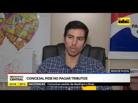 Consejal pide no pagar tributos