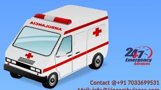 Cost of King Road Ambulance in Dhanbad and Katihar with fully ICU Setup