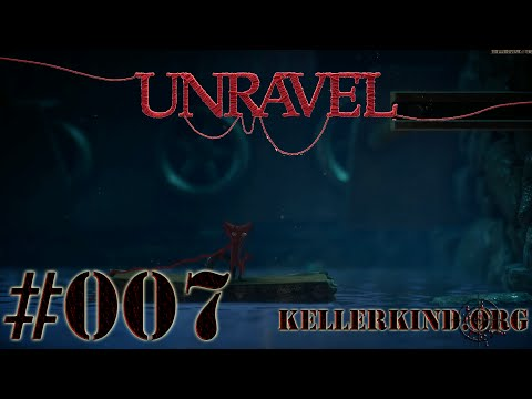 Unravel [HD|60FPS] #007 - Entgleist Teil 1 ★ Let's Play Unravel