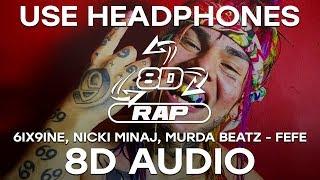 6ix9ine, Nicki Minaj, Murda Beatz   FEFE (8D AUDIO)
