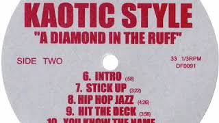 """KAOTIC STYLE """"STICK UP"""""""