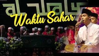 Waktu Sahar Versi Indonesia - Majelis Al Waly   Lirik