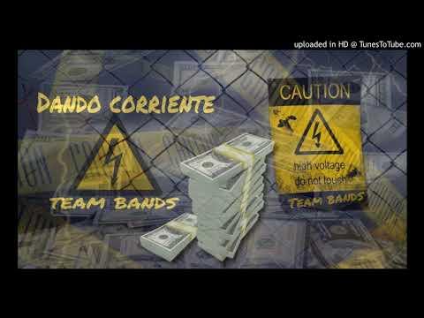 TEAM BANDS - DANDO CORRIENTE