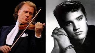 André Rieu - Are You Lonesome Tonight Elvis Presley