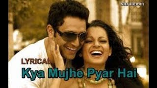 Kya Mujhe Pyaar Hai song LYRICS||WOH LAMHE   - YouTube