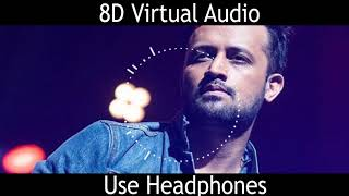 Kuch Is Tarah  - Doorie (8D Virtual Audio) (Atif Aslam & Mithoon)