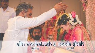 Allu Venkatesh & Neela Shah   Wedding Teaser