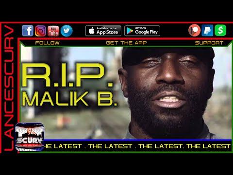 R.I.P. MALIK B. – THE LATEST