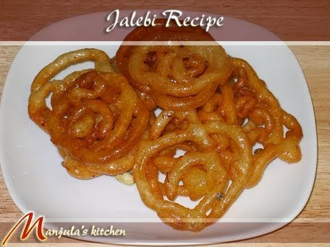 Jalebi (Sweet) Recipe by Manjula