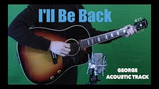I'll Be Back - Isolated Guitars - John and George Acoustics