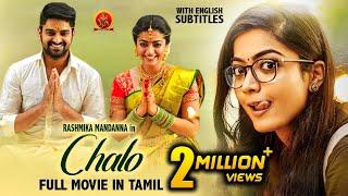 Rashmika Mandanna Latest Super Hit Tamil Movie   Chalo   Naga Shourya   2021 Tamil Full Movies
