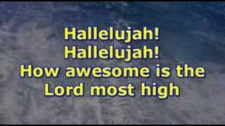 Awesome Is The Lord Most High