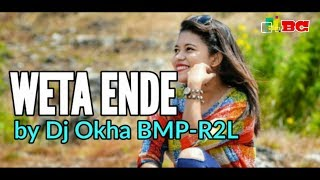 Lagu Joget Ende Lio 2019 WETA ENDE BY DJ OKHA BMP R2L