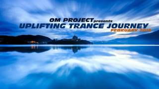 OM Project  - Uplifting Trance Journey #1 (Best of 2016) HD