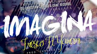 Imagina - Fresco ft Yaremi #CaneRecords #ZareBeats #Dj Cristian Chirre