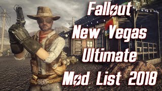 Fallout New Vegas Ultimate Mod List 2018 - My Load Order Updated