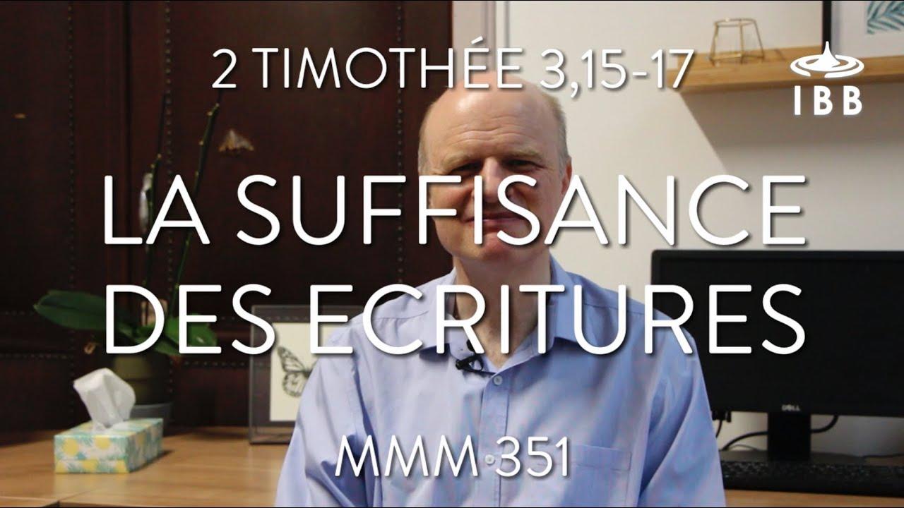 La suffisance des Ecritures (2 Timothée 3,15-17)