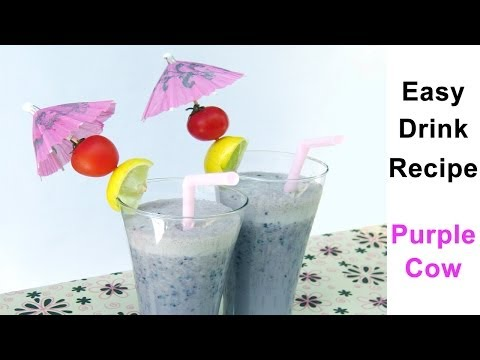 Video Easy Drink Recipes By Sonia Goyal - Purple Cow - 1 Of The Easy Drink Recipes Prepare In 2 Min