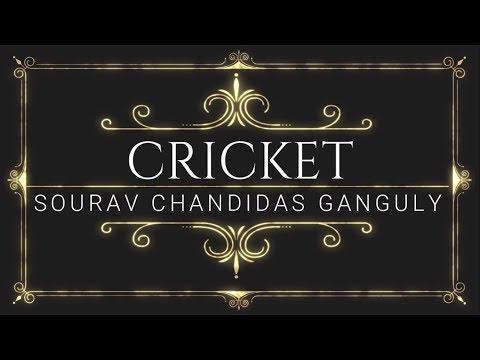 Cricket - Sourav Chandidas Ganguly