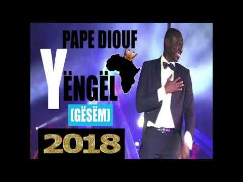 EXCLUSIF Découvrez « Yengel Gesem 2018 », le nouveau single de Pape Diouf