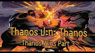 ศึกแห่งโชคชะตาThanosปะทะThanos! Thanos Wins Part 3- Comic World Daily