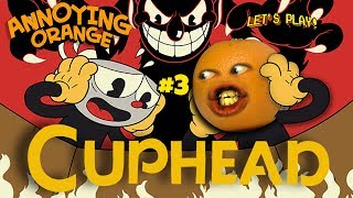 Cuphead #3☕ 🍊 [Annoying Orange Plays]