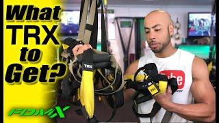 Which TRX should I buy? TRX model comparison