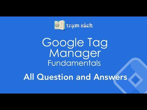 Google Tag Manager Fundamentals Assessment Answers - Dec ...