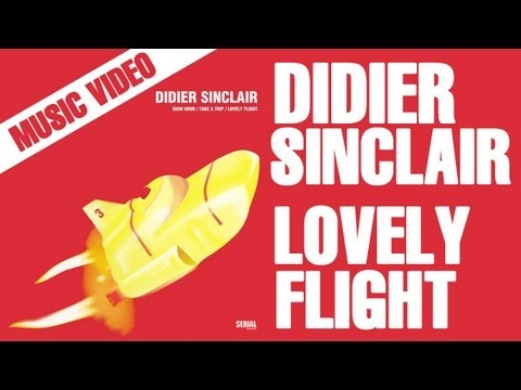 Didier Sinclair - Lovely Flight