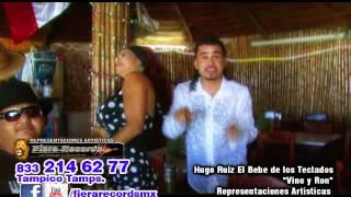 Vino Y Ron - Hugo Ruiz - El Bebé de Los Teclados (Video)