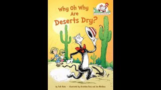 """Story Time """"Why Oh Why Are Deserts Dry"""""""