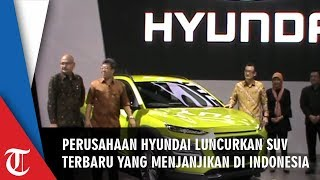 Hyundai Luncurkan SUV Terbaru yang Menjanjikan di Indonesia